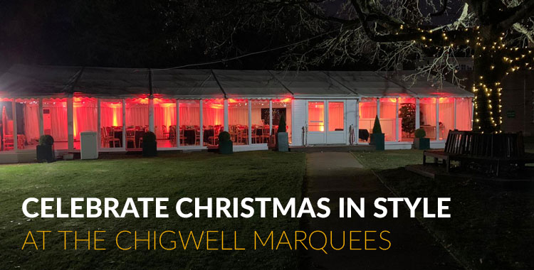 Christmas Party Venues - Chigwell - Essex - London - The Chigwell Marquees